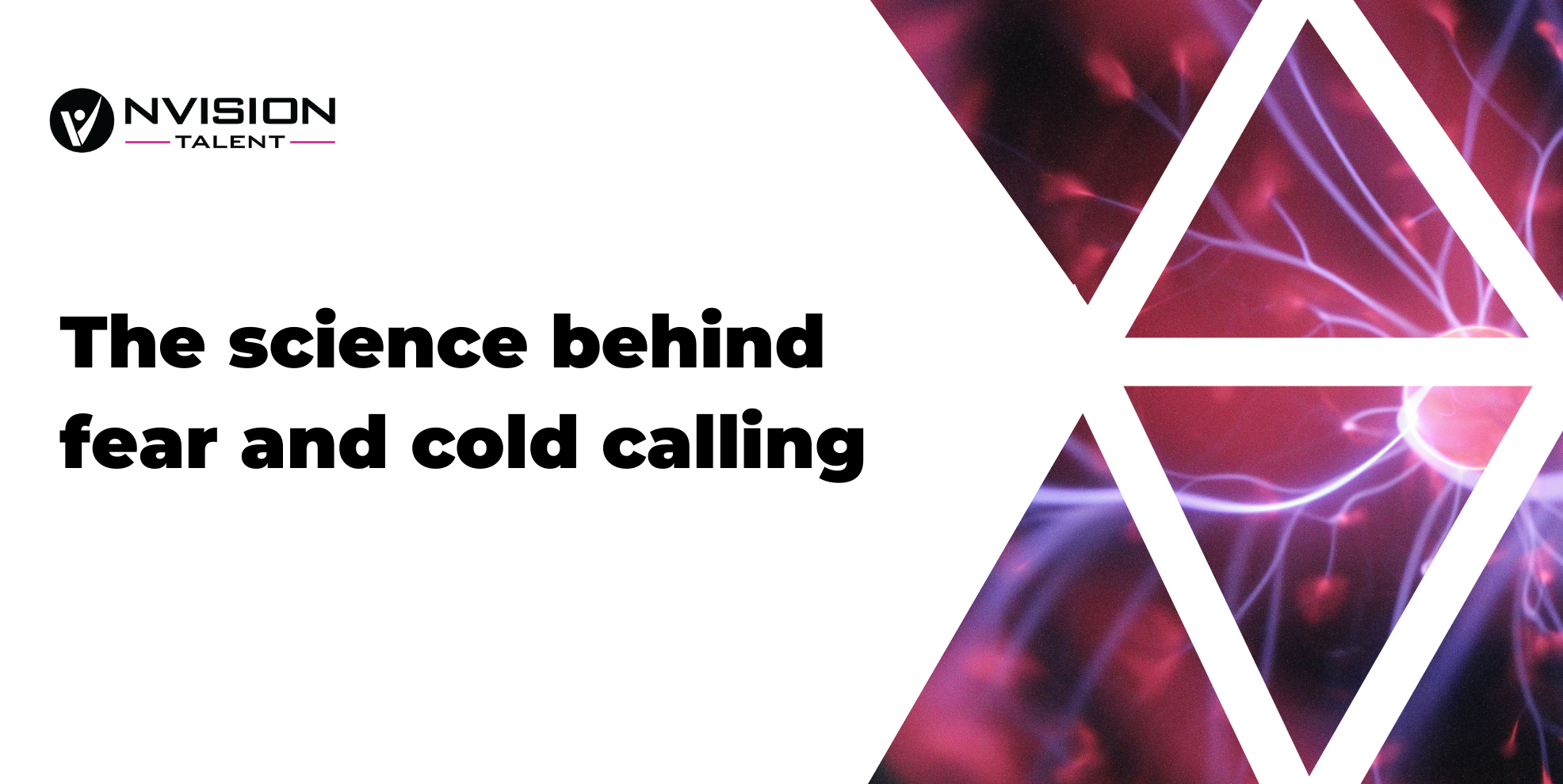 The science behind fear and cold calling